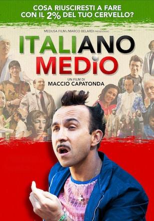 Italiano Medio Streaming Guarda Subito In Hd Chili