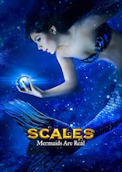 Scales - Mermaids Are Real