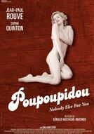 Poupoupidou (Nobody Else But You)