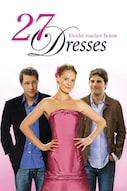 27 Dresses - Kleider machen Bräute