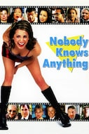 Nobody Knows Anything - Nessuno sa nulla