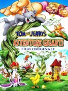 Tom & Jerry - Avventure giganti