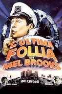 L'ultima follia di Mel Brooks