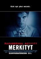 Paranormal Activity: Merkityt