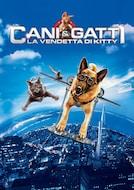 Cani & Gatti: La Vendetta di Kitty