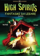 High Spirits - Fantasmi da legare