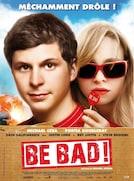 Be bad