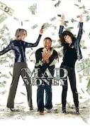 Mad Money - Hulunna rahaa
