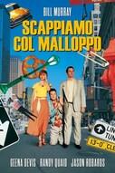 Scappiamo col Malloppo