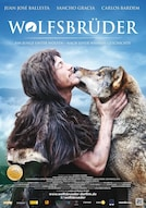 Wolfsbrüder - Ein Junge unter Wölfen - nach einer wahren Geschichte