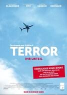 Terror-Schuldig oder nicht schuldig