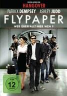 XTRA: Flypaper - Wer überfällt hier wen?