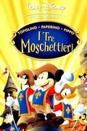 Topolino - Paperino - Pippo - I Tre Moschettieri