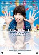 La felicità porta fortuna - Happy go lucky