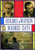 Holmes & Watson, Madrid Days