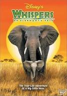 Whispers: An Elephant Tale