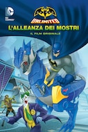 Batman Unlimited: L'alleanza dei mostri