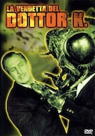 La vendetta del dottor K.