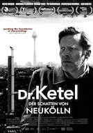Dr. Ketel - Der Schatten von Neukölln