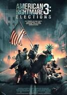 American Nightmare 3: Elections