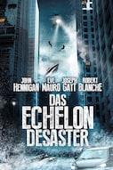 Das Echelon Desaster