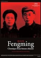 Fengming chronique d'une femme chinoise