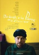 Van Gogh. A las puertas de la eternidad