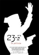 23-F La Película
