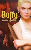 Buffy - L'ammazzavampiri