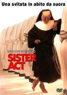 Sister Act- Una svitata in abito da suora