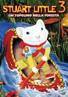 Stuart Little 3 - Un topolino nella foresta