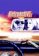 Retroactive - Non toccate il passato
