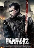Ironclad 2: Battle for Blood