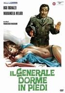 Il generale dorme in piedi