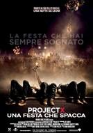 Project X - Una Festa che Spacca