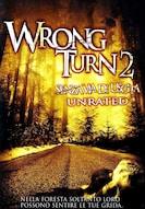 Wrong Turn 2 - Senza via d'uscita