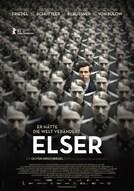 Elser: Er hätte die Welt verändert