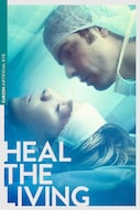 Heal the Living (Réparer les vivants)