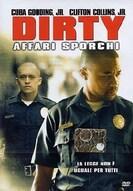 Dirty - Affari sporchi