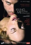 Killing me softly - Uccidimi dolcemente