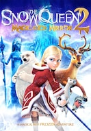 The Snow Queen 2: The Magic of the Ice Mirror