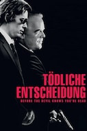 Tödliche Entscheidung - Before the Devil Knows You´re dead