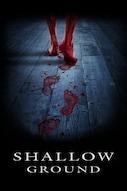 Shallow Ground - Misteri Sepolti