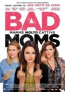 Bad Moms - mamme molto cattive