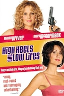 High Heels and Low Lifes