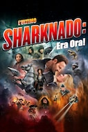 L'ultimo Sharknado: Era Ora!