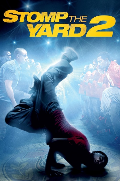 Stomp The Yard 2 Homecoming Full Movie Watch Online