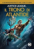 DCU: Justice League: Il Trono di Atlantide - Commemorative Edition