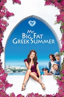 My big fat greek Summer