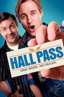 Hall Pass - lupa rellestää